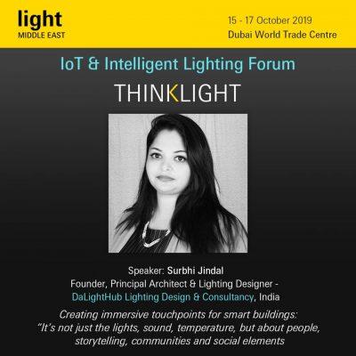 Ar. Surbhi Jindal, keynote speaker at Light Middle East 2019